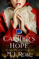 Cartier's Hope - M.J. Rose