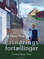 Erindringsfortællinger - Hans Kirk