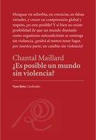 ¿Es posible un mundo sin violencia? - Chantal Maillard