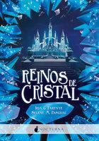 Reinos de cristal - Iria G. Parente, Selene M. Pascual