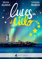 Luces en el cielo - Silvia Aliaga