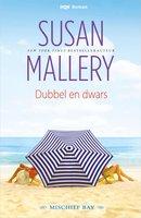 Dubbel en dwars - Susan Mallery