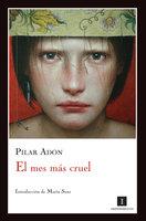 El mes más cruel - Pilar Adón