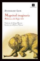 Magnitud imaginaria - Stanisław Lem