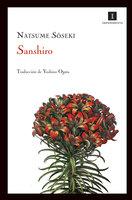 Sanshiro - Natsume Soseki