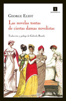 Las novelas tontas de ciertas damas novelistas - George Eliot