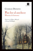 Para leer al anochecer - Charles Dickens