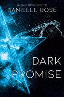 Dark Promise - Danielle Rose