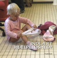 Indlært hjælpeløshed - Lise Ahlmann