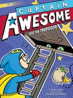 Captain Awesome and the Trapdoor - Stan Kirby