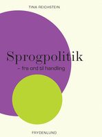 Sprogpolitik - Tina Reichstein