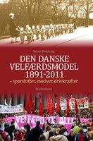 Den danske velfærdsmodel 1891-2011 - Søren Kolstrup