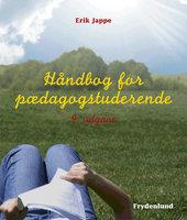 Håndbog for pædagogstuderende - Erik Jappe