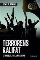 Terrorens kalifat - Deniz B. Serinci