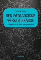 Den pædagogiske værktøjskasse: – redskaber til den nye lærer på ungdomsuddannelserne