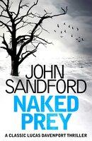 Naked Prey: Lucas Davenport 14 - John Sandford