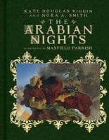 The Arabian Nights: Their Best-Known Tales - Kate Douglas Wiggin, Nora A. Smith