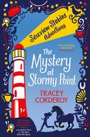 The Mystery at Stormy Point - Tracey Corderoy
