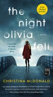 The Night Olivia Fell - Christina McDonald
