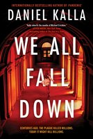 We All Fall Down - Daniel Kalla