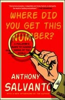 Where Did You Get This Number? – A Pollster's Guide to Making Sense of the World - Anthony Salvanto
