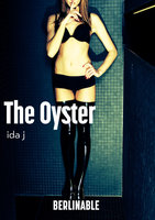 The Oyster - Ida J