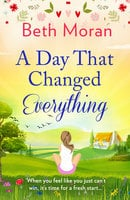 A Day That Changed Everything - Beth Moran