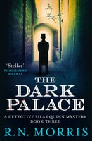 The Dark Palace - R. N. Morris
