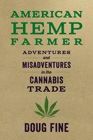 American Hemp Farmer - Doug Fine