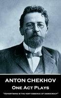 One Act Plays - Anton Chekov