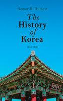 The History of Korea (Vol.1&2) - Homer B. Hulbert