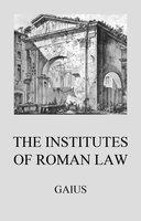 Institutes of Roman Law - Gaius