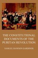 The Constitutional Documents of the Puritan Revolution - Samuel Rawson Gardiner