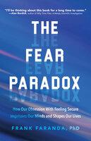 The Fear Paradox - Frank Faranda