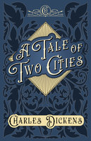 A Tale of Two Cities - Charles Dickens, G.K. Chesterton