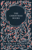 The Christmas Books - Charles Dickens, G.K. Chesterton