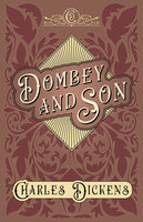 Dombey and Son - Charles Dickens, G.K. Chesterton