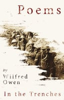In the Trenches - Wilfred Owen