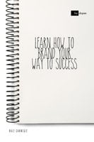 Learn How to Brand Your Way to Success