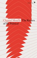 The Return of the Political - Chantal Mouffe