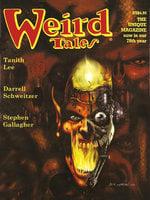 Weird Tales #327 - Darrell Schweitzer, Tanith Lee, Thomas Ligotti, Stephen Gallagher, Ralph Gamelli