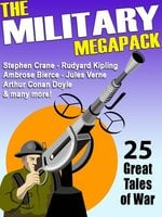 The Military MEGAPACK® - Ambrose Bierce, Stephen Crane