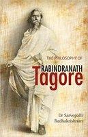 Philosophy of Rabindranath Tagore - Sarvepalli Radhakrishnan