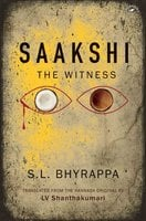 Saakshi: The Witness - S. L. Bhyrappa