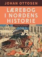 Lærebog i Nordens historie - Johan Ottosen