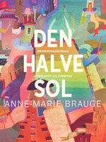 Den halve sol - Anne Marie Brauge