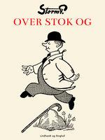 Over stok og sten - Storm P.