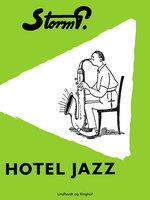 Hotel Jazz og andre fortællinger - Storm P.