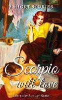 7 short stories that Scorpio will love - H.G. Wells, Edgar Allan Poe, Jack London, O. Henry, Guy de Maupassant, Thomas Bulfinch, John William Polidori, August Nemo