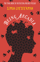 Being Arcadia - Simon Chesterman